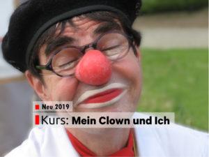 Neu 2019 - Kurs - Mein Clown und Ich - Ulrich Fey